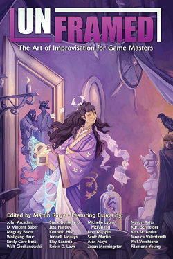 Unframed: The Art of Improvisation for Game Masters (T.O.S.) -  Engine Publishing